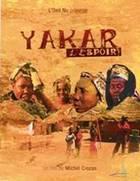 Affiche du film Yakar / L'espoir